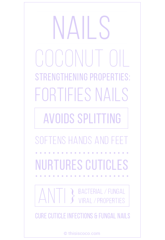 Coconut oil nail for strong nails