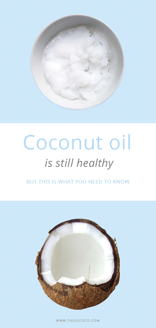 Coconut oil is healthy, but the difference in quality varies a lot