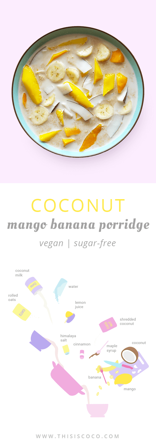 Sugar-free vegan coconut mango banana porridge