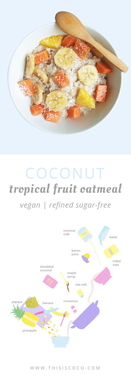Vegan tropical fruit coconut oatmeal